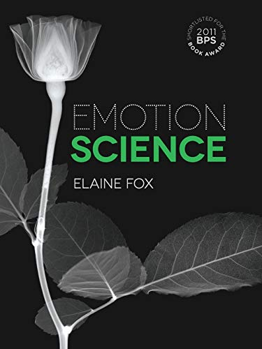 Emotion Science: Cognitive and Neuroscientific Approaches to Understanding Human Emotions: An Integration of Cognitive and Neuroscientific Approaches von Palgrave