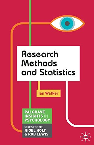 Research Methods and Statistics (Palgrave Insights in Psychology series) von Palgrave
