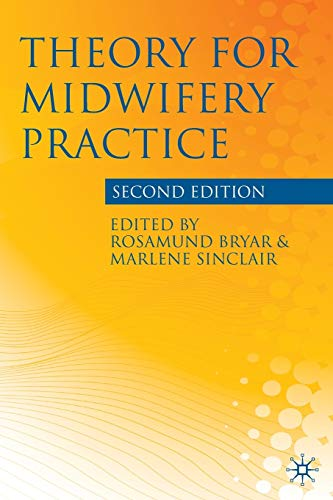 Theory for Midwifery Practice von Palgrave