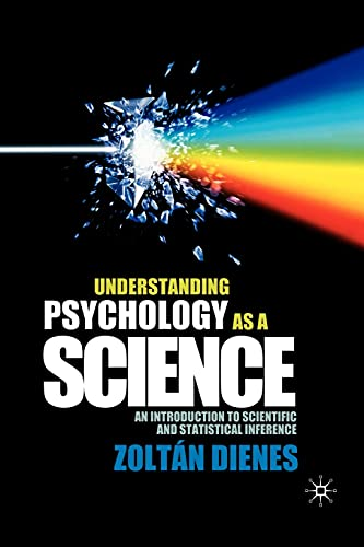 Understanding Psychology as a Science: An Introduction to Scientific and Statistical Inference von Red Globe Press