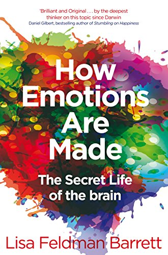 How Emotions Are Made: The Secret Life of the Brain von Pan Macmillan