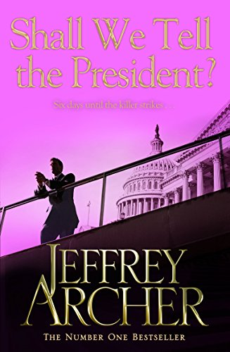 Shall We Tell the President? (Kane and Abel series, Band 3) von Pan Macmillan