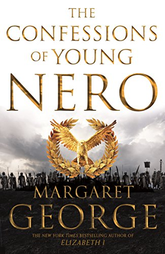 The Confessions of Young Nero (Nero Series, Band 1) von Pan Macmillan