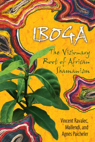 Iboga: The Visionary Root of African Shamanism von Park Street Press