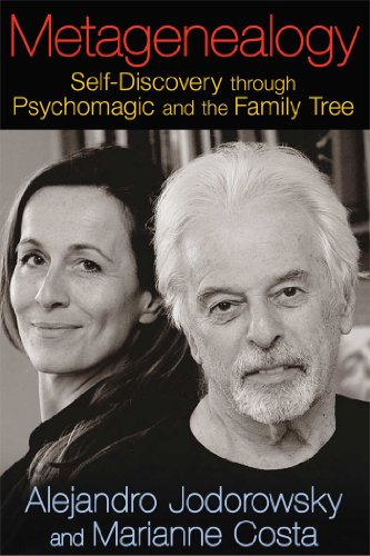 Metagenealogy: Self-Discovery through Psychomagic and the Family Tree von Park Street Press