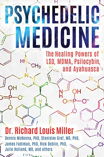 Psychedelic Medicine: The Healing Powers of LSD, MDMA, Psilocybin, and Ayahuasca von Park Street Press