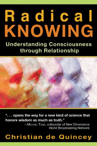Radical Knowing: Understanding Consciousness through Relationship (Radical Consciousness Trilogy) von Park Street Press