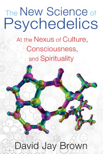 The New Science of Psychedelics: At the Nexus of Culture, Consciousness, and Spirituality von Park Street Press