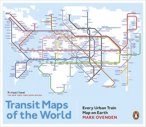 Transit Maps of the World: Every Urban Train Map on Earth von Penguin Books Ltd (UK)