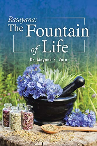 Rasayana: The Fountain of Life von PartridgeIndia