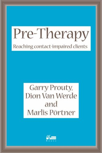Pre-Therapy: Reaching Contact Impaired Clients von PCCS Books