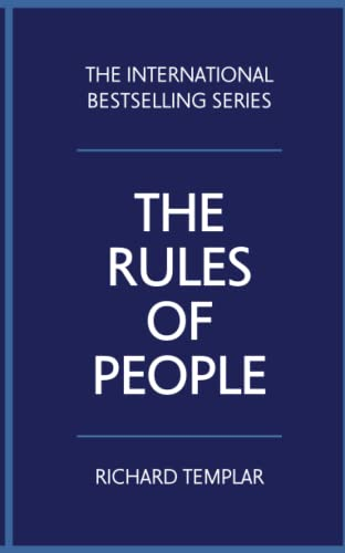 The Rules of People: A personal code for getting the best from everyone von Pearson
