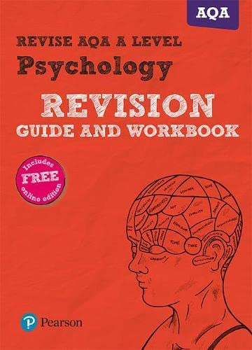 Revise AQA A Level Psychology Revision Guide and Workbook: (with free online edition) (REVISE AS/A level AQA Psychology) von Pearson Education Limited