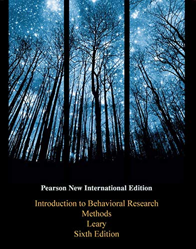 Introduction to Behavioral Research Methods: Pearson New International Edition von Pearson