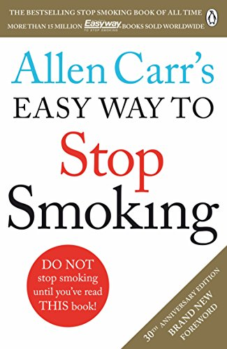 Allen Carr's Easy Way to Stop Smoking: Read this book and you'll never smoke a cigarette again von Penguin Books Ltd (UK)