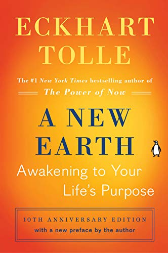 A New Earth (Oprah #61): Awakening to Your Life's Purpose (Oprah's Book Club) von Penguin Books