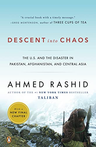 Descent into Chaos: The U.S. and the Disaster in Pakistan, Afghanistan, and Central Asia von Penguin Books