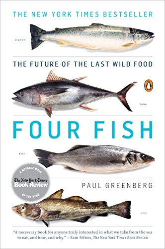 Four Fish: The Future of the Last Wild Food von Penguin Books