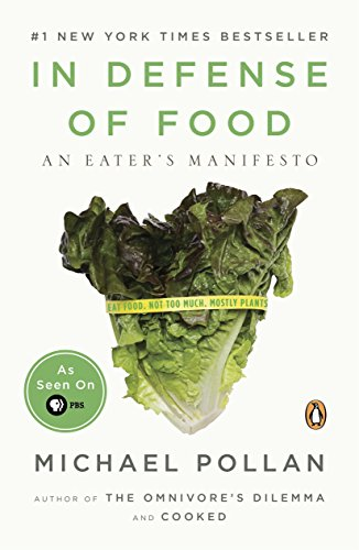 In Defense of Food: An Eater's Manifesto von Penguin Books