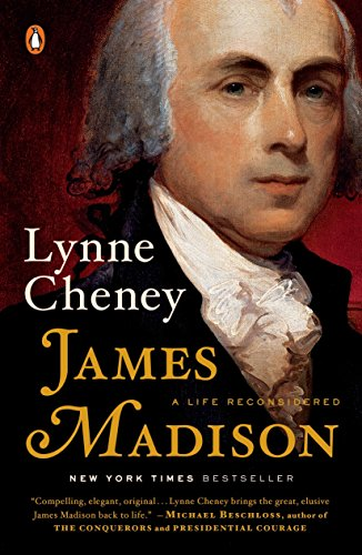 James Madison: A Life Reconsidered von Penguin Books