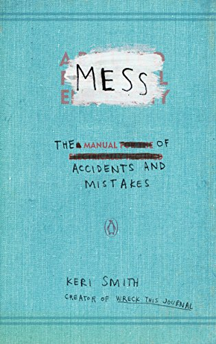 Mess: The Manual of Accidents and Mistakes von Penguin Us