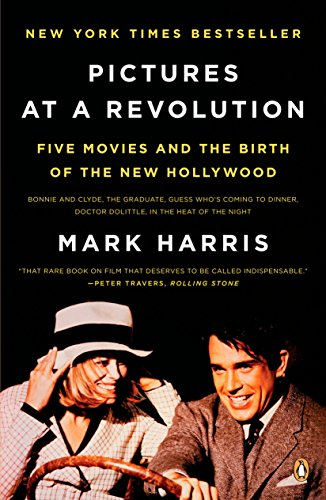 Pictures at a Revolution: Five Movies and the Birth of the New Hollywood von Penguin Books
