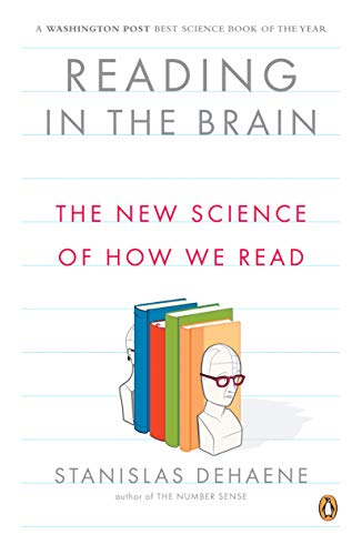 Reading in the Brain: The New Science of How We Read von Penguin Books