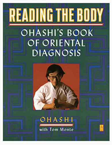 Reading the Body: Ohashi's Book of Oriental Diagnosis (Compass) von Penguin Books