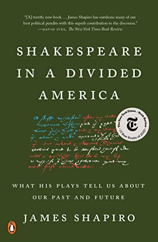 Shakespeare in a Divided America: What His Plays Tell Us About Our Past and Future von Penguin Books