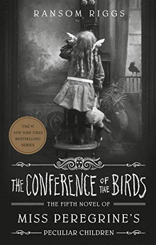 The Conference of the Birds (Miss Peregrine's Peculiar Children, Band 5) von Penguin Books