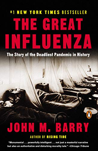 The Great Influenza: The Story of the Deadliest Pandemic in History von Penguin Books
