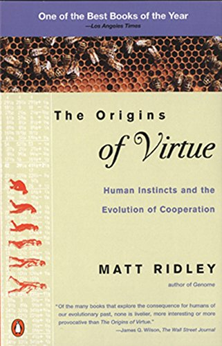 The Origins of Virtue: Human Instincts and the Evolution of Cooperation von Penguin Books