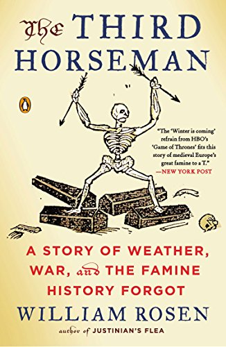 The Third Horseman: A Story of Weather, War, and the Famine History Forgot von Penguin Books
