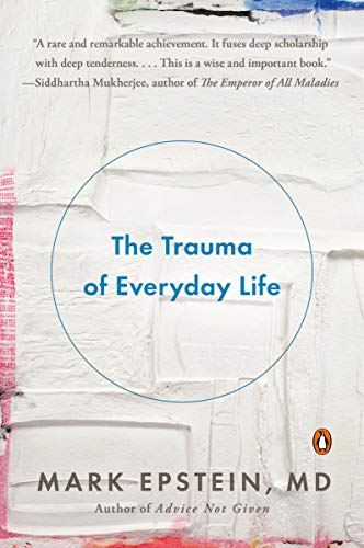 The Trauma of Everyday Life von Penguin Books