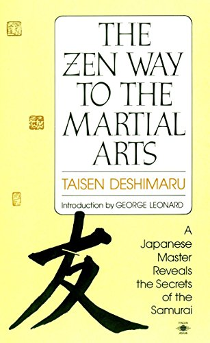 The Zen Way to Martial Arts: A Japanese Master Reveals the Secrets of the Samurai (Compass) von Penguin Books
