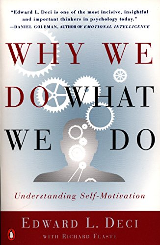 Why We Do What We Do: Understanding Self-Motivation von Penguin Books