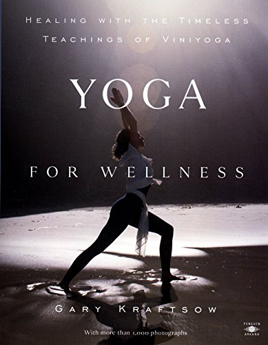 Yoga for Wellness: Healing with the Timeless Teachings of Viniyoga (Compass) von Penguin Books