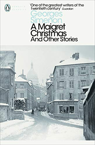 A Maigret Christmas: And Other Stories (Penguin Modern Classics) von Penguin Books Ltd (UK)