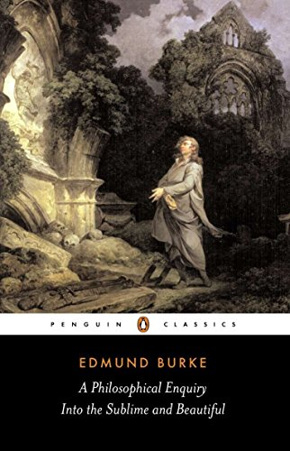 A Philosophical Enquiry into the Sublime and Beautiful (Penguin Classics) von Penguin Classics