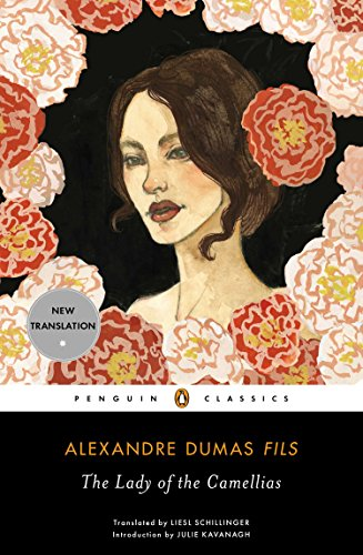 The Lady of the Camellias (Penguin Classics) von Penguin Classics