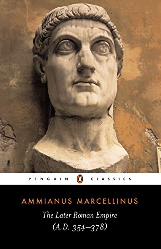 The Later Roman Empire: (a.D. 354-378) (Penguin Classics) von Penguin Classics