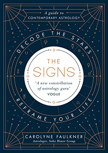 The Signs: Decode the Stars, Reframe Your Life von Penguin Books Ltd