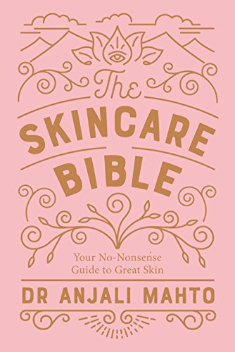 The Skincare Bible: Your No-Nonsense Guide to Great Skin von Penguin Books Ltd
