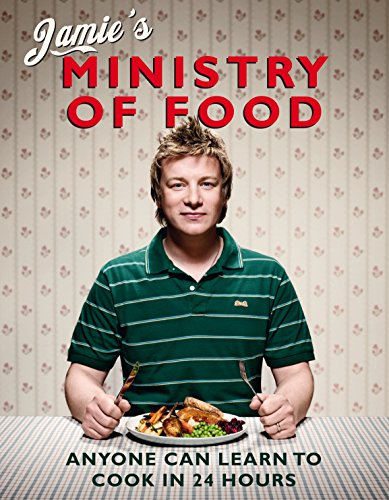 Jamie's Ministry of Food: Anyone Can Learn to Cook in 24 Hours von Penguin Books Ltd (UK)