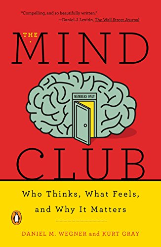 The Mind Club: Who Thinks, What Feels, and Why It Matters von Penguin Us