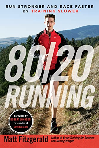 80/20 Running: Run Stronger and Race Faster by Training Slower von Penguin