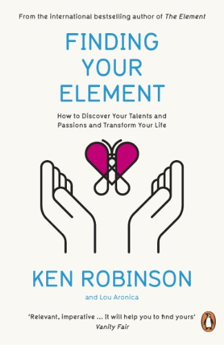 Finding Your Element: How to Discover Your Talents and Passions and Transform Your Life von Penguin Books Ltd (UK)