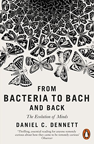 From Bacteria to Bach and Back: The Evolution of Minds von Penguin Books Ltd (UK)