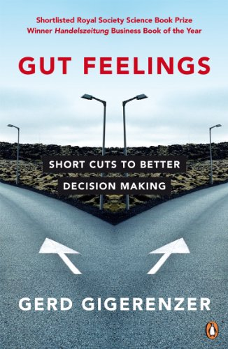 Gut Feelings: Short Cuts to Better Decision Making von Penguin