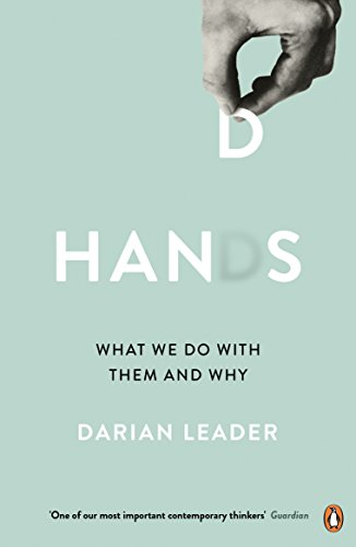 Hands: What We Do with Them – and Why von Penguin Books Ltd (UK)